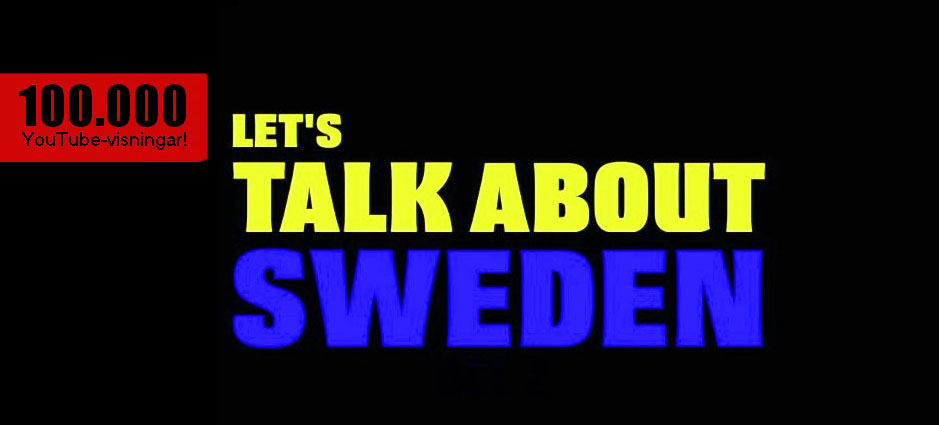 Let&#039;s Talk About Sweden